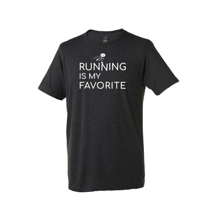 Shirt: Running is My Favorite - M